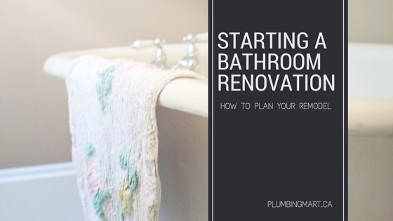 Starting A Bathroom Renovation Plumbing Mart - Starting a bathroom renovation